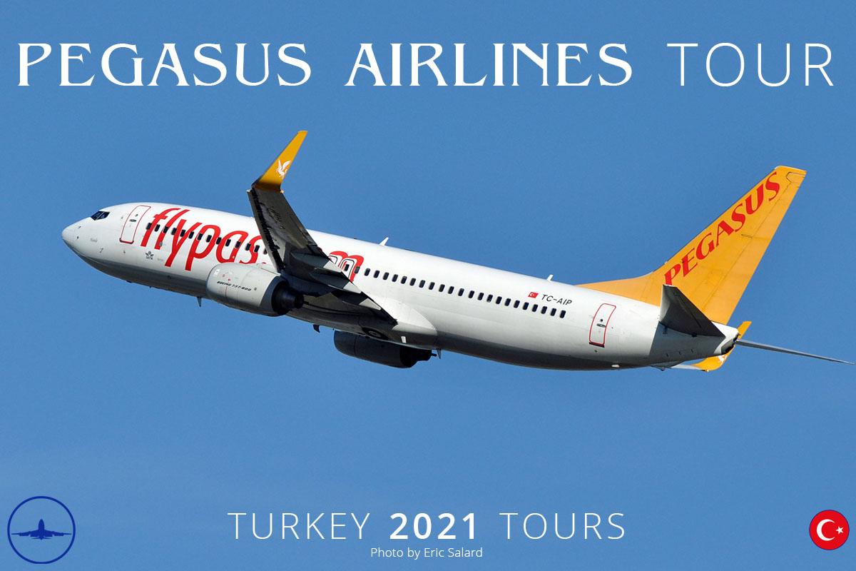 TR Pegasus Airlines Tour 2021